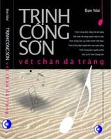 """Đình chỉ lưu hành tác phẩm """"Trịnh Công Sơn - vết chân dã tràng"""""""