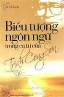 Sách mới: Biểu tượng ngôn ngữ trong ca từ Trịnh Công Sơn