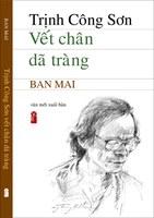 """Sách """"Trịnh Công Sơn, Vết chân dã tràng"""" đã phát hành hôm nay"""